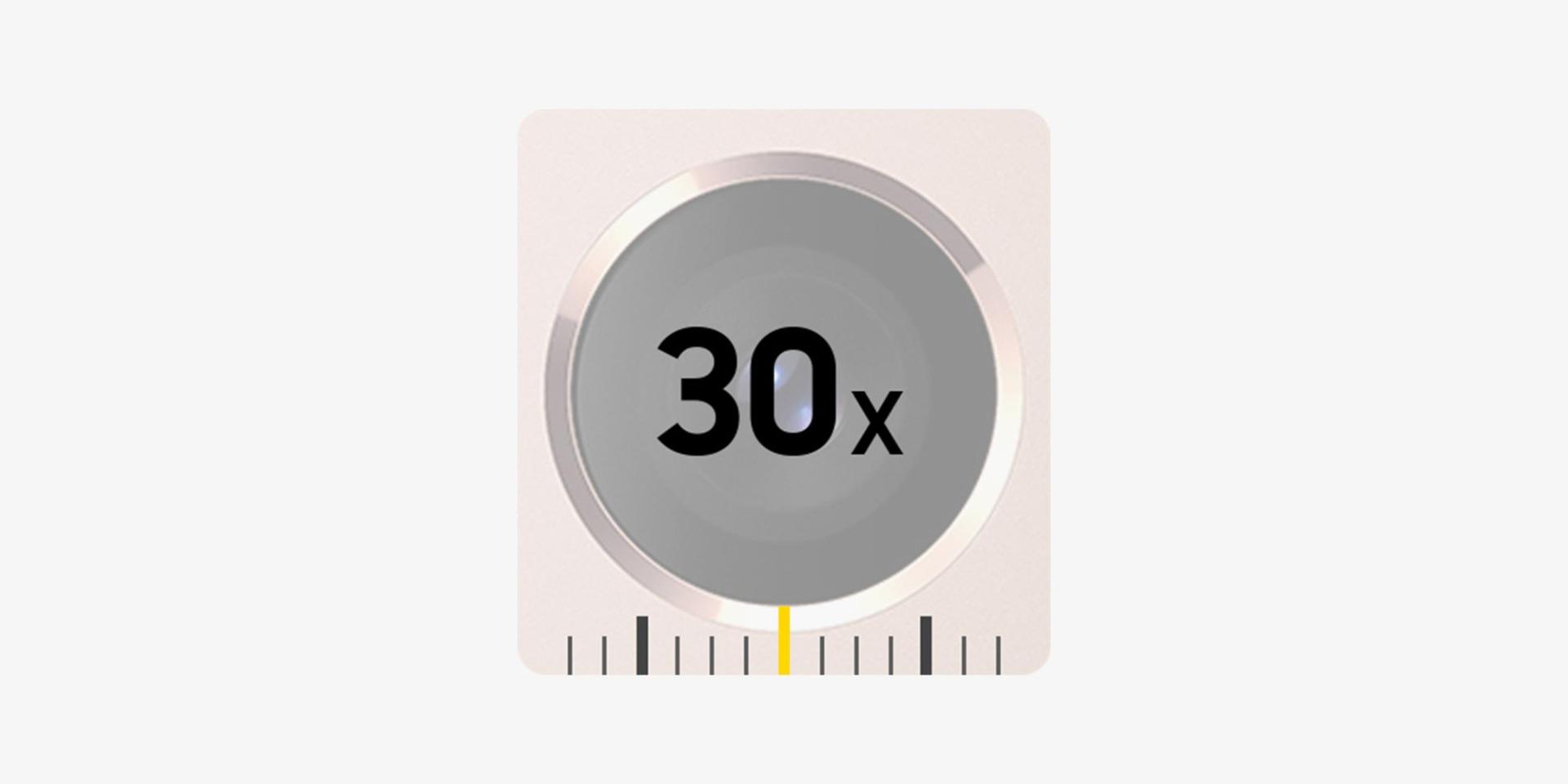 30X Zoom